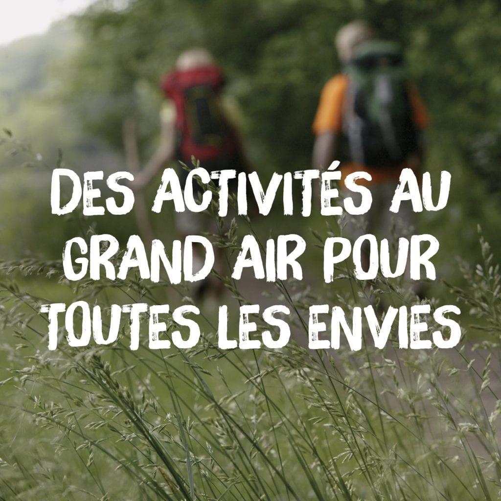 Des activités au grand air pour toutes les envies.